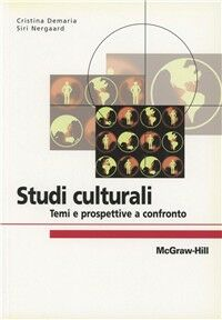 Studi culturali. Temi e prospettive a confronto