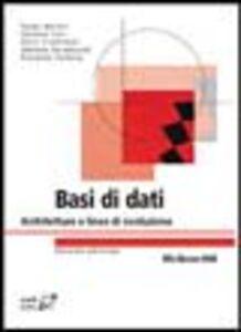 Foto Cover di Basi di dati. Architetture e linee di evoluzione, Libro di  edito da McGraw-Hill Education