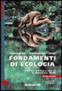Fondamenti di ecologia - William P. Cunningham,M. Ann Cunningham,Barbara W. Saigo - copertina