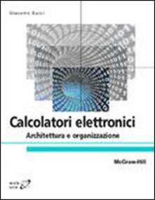 Winniearcher.com Calcolatori elettronici. Architettura e organizzazione Image