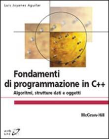 Premioquesti.it Fondamenti di programmazione in C++. Algoritmi, strutture dati e oggetti Image
