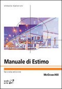 Libro Manuale di estimo Vittorio Gallerani , Davide Viaggi , Giacomo Zanni