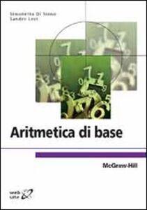 Libro Aritmetica di base Sandro Levi , Simonetta Di Sieno