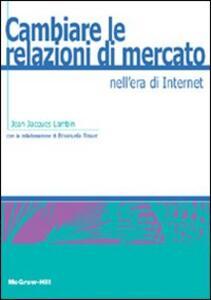 Cambiare le relazioni di mercato nell'era di Internet