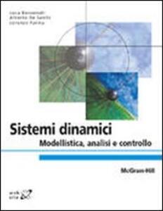 Sistemi dinamici. Modellistica, analisi e controllo