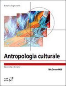 Foto Cover di Antropologia culturale, Libro di Amalia Signorelli, edito da McGraw-Hill Education