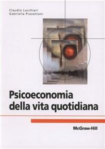 Libro Psicoeconomia della vita quotidiana