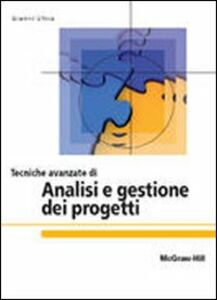 Foto Cover di Tecniche avanzate di analisi e gestione dei progetti, Libro di Gianni Utica, edito da McGraw-Hill Education