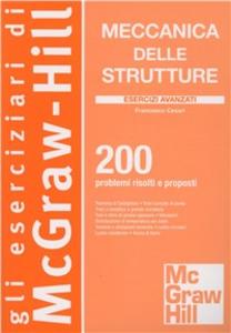 Libro Meccanica delle strutture. Esercizi avanzati Francesco Cesari
