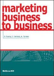 Foto Cover di Marketing business to business, Libro di AA.VV edito da McGraw-Hill Education