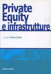 Libro Private equity e infrastrutture