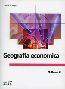 Foto Cover di Geografia economica, Libro di Morelli, edito da McGraw-Hill Education