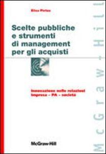 Scelte pubbliche e strumenti di management per gli acquisti