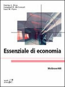 Libro Essenziale di economia Stanley L. Brue , R. Mcconnell Campbell , Sean M. Flynn