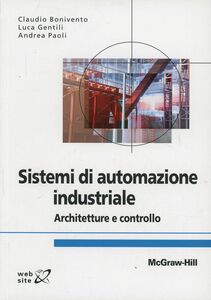 Foto Cover di Sistemi di automazione industriale, Libro di AA.VV edito da McGraw-Hill Education