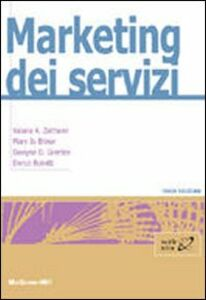 Libro Marketing dei servizi Valarie A. Zeithaml