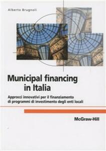 Il municipal financing in Italia