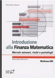 Tegliowinterrun.it Introduzione alla finanza matematica. Mercati azionari, rischi e portafogli Image