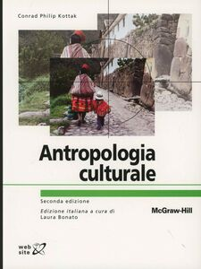 Foto Cover di Antropologia culturale, Libro di Conrad P. Kottak, edito da McGraw-Hill Education