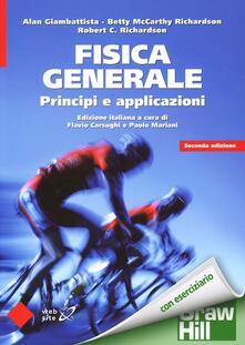Milanospringparade.it Fisica generale. Principi e applicazioni Image