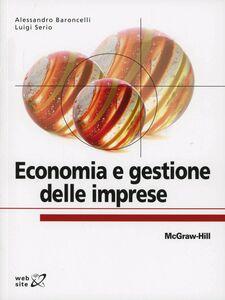 Libro Economia e gestione delle imprese Alessandro Baroncelli , Luigi Serio