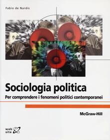 Milanospringparade.it Sociologia politica. Per comprendere i fenomeni politici contemporanei Image