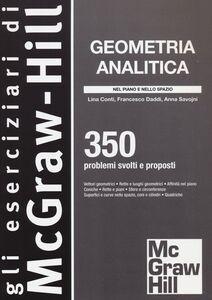 Foto Cover di Geometria analitica. 350 problemi svolti e proposti, Libro di AA.VV edito da McGraw-Hill Education