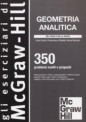 Geometria analitica. 350 problemi svolti e proposti