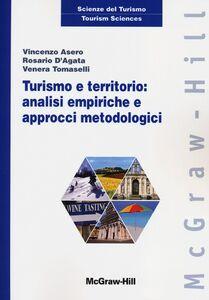 Turismo e territorio: analisi empiriche e approcci metodologici