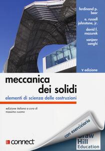 Meccanica dei solidi. Elementi di scienza delle costruzioni