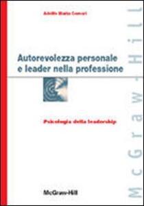 Autorevolezza personale e leader nella professione