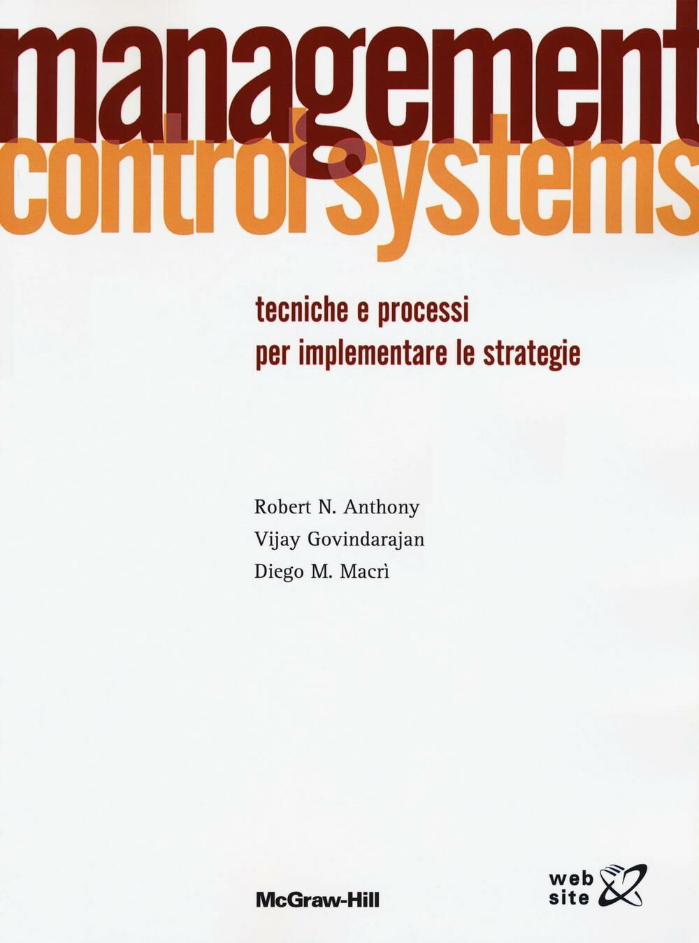 Management control systems. Tecniche e processi per implementare le strategie