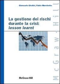 Gestione dei rischi durante la crisi: lesson learnt
