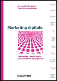 Marketing digitale. Come usare i nuovi media per il customer engagement