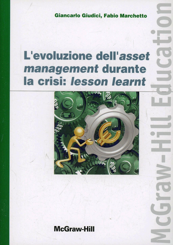 L' evoluzione dell'asset management durante la crisi