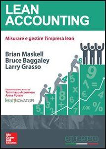 Foto Cover di Lean accounting, Libro di Brian H. Maskell, edito da McGraw-Hill Education