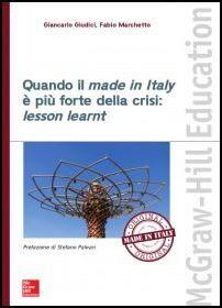 Quando il made in Italy è più forte della crisi: lesson learnt