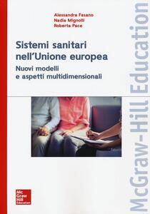 I sistemi sanitari dell'Unione europea. Nuovi modelli e aspetti multidimensionali
