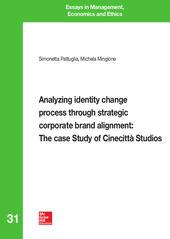 Analyzing identity change process through strategic corporate brand alignment: the case study of Cinecittà Studios
