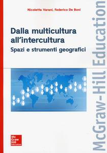 Dalla multicultura all'intercultura. Spazi e strumenti geografici