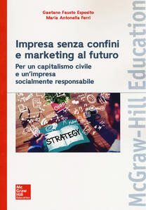 Impresa senza confini e marketing al futuro