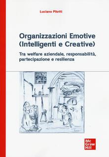Cefalufilmfestival.it Organizzazioni emotive (intelligenti e creative). Tra welfare aziendale, responsabilità, partecipazione e resilienza Image