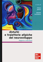 Disturbi e traiettorie atipiche del neurosviluppo. Diagnosi e intervento