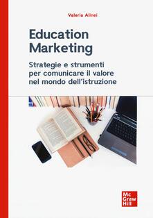 Ipabsantonioabatetrino.it Education marketing. Strategie e strumenti per comunicare il valore nel mondo dell'istruzione Image