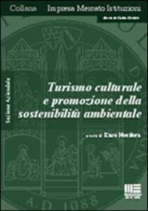 Turismo culturale e promozione della sostenibilità ambientale