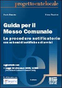 Guida per il messo comunale - Bizzotto Paolo Tacchini Pietro - wuz.it