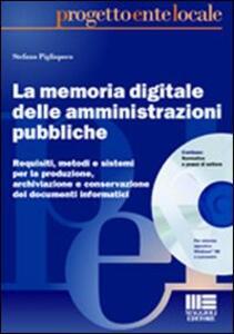La memoria digitale delle amministrazioni pubbliche