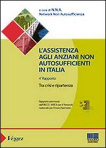 Libro L' assistenza agli anziani non autosufficienti in Italia Cristiano Gori