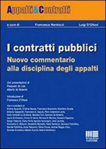 Foto Cover di I contratti pubblici. Nuovo commentario alla disciplina degli appalti, Libro di  edito da Maggioli Editore