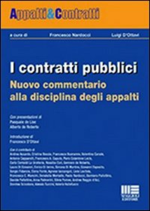 Libro I contratti pubblici. Nuovo commentario alla disciplina degli appalti
